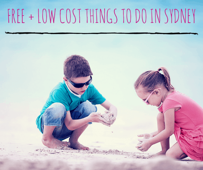 Free + Low Cost Sydney school Holiday things to do