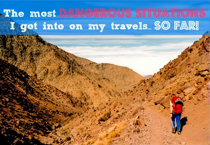 Most dangerous travel stories