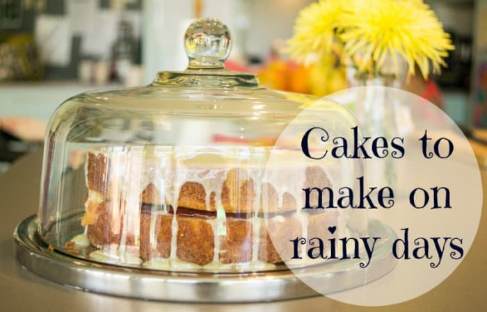 Cakes for rainy days