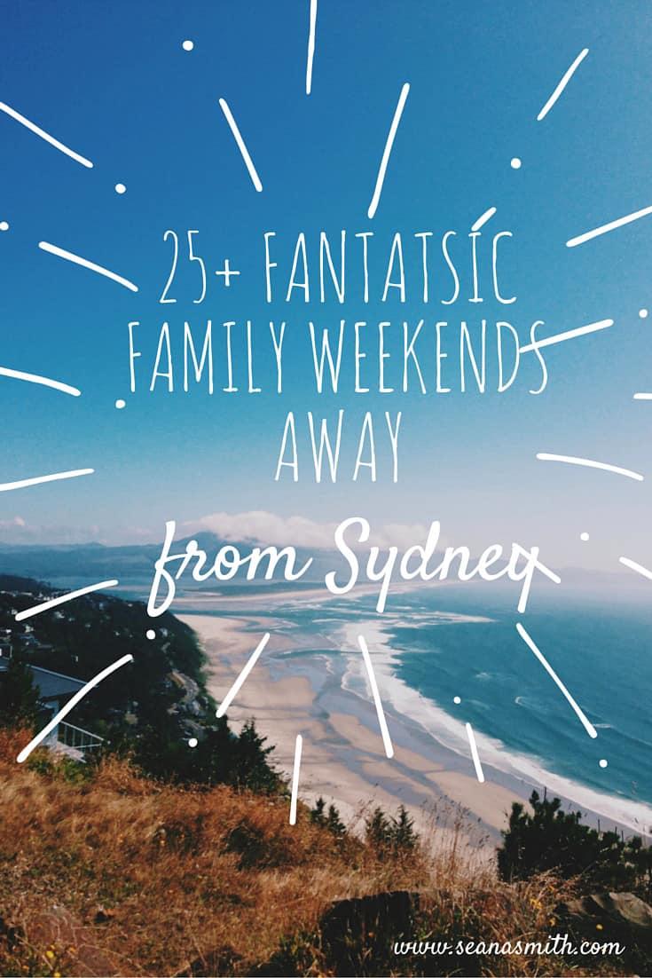 25+ fantatsicFamily Weekends small