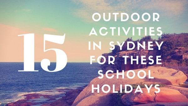 Outdoor Activities in Sydney For These School (1)