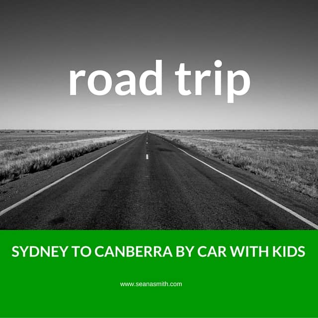 Road Trip Sydney To Canberra By Car With Kids