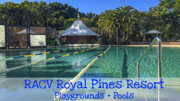 RACV Royal Pines playgrounds swimming pools_11 copy