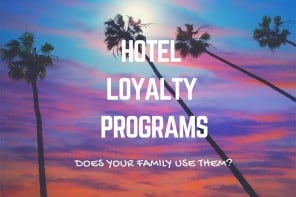 Do You Use Hotel Loyalty Programs?
