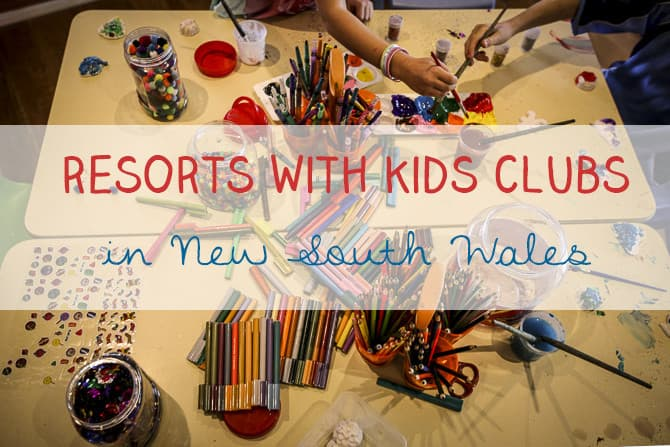 Resorts with kids club in New South Wales