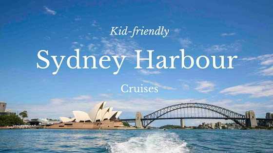 family-friendly Sydney Harbour Cruises