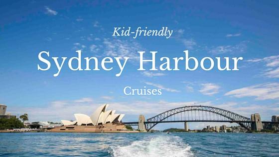 family-friendly Sydney Harbour Cruises