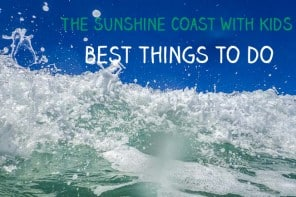 Things To Do With Kids On Queensland's Sunshine Coast