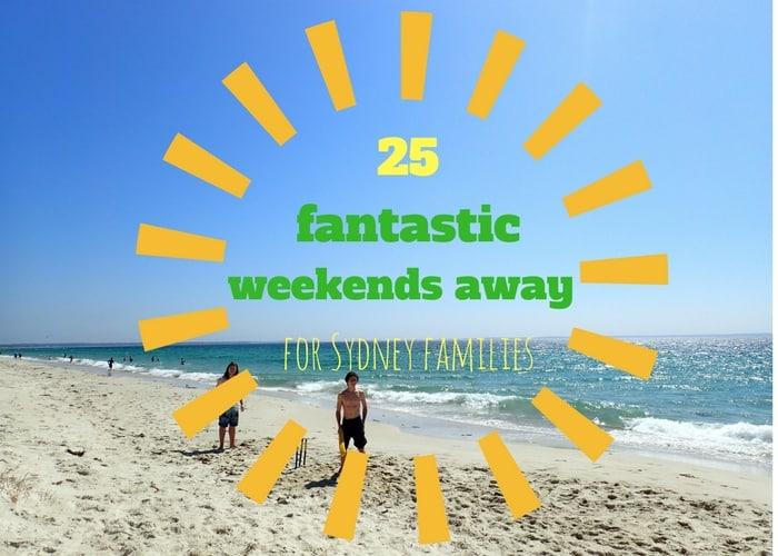 sydney weekend getaways family