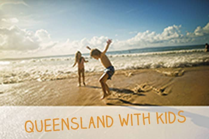 Queensland Holidays With Kids