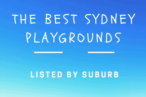 The Best Sydney Playgrounds Listed By Suburb