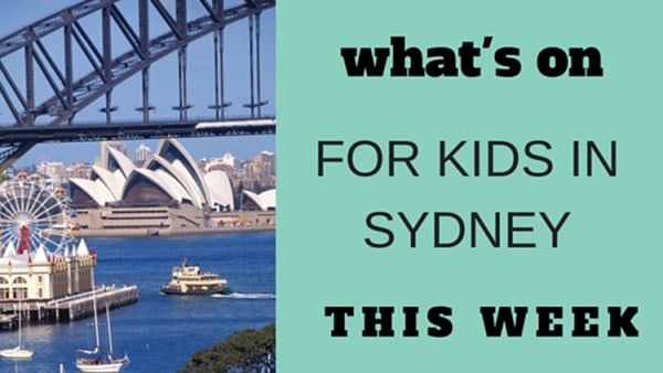 what's On for kids in Sydney