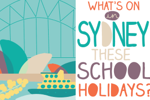 What's On in Sydney These July School Holidays 2016