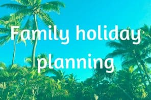 Family Holiday Planning Posts