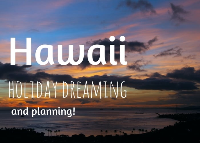 Hawaii family holidays