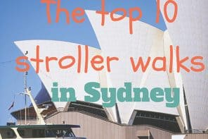 Best Pram Friendly Walks Sydney Ebook: Fresh Air Fun With Babies + Toddlers