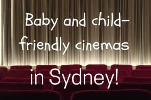 UPDATED!  Baby and Child-Friendly Cinemas in Sydney