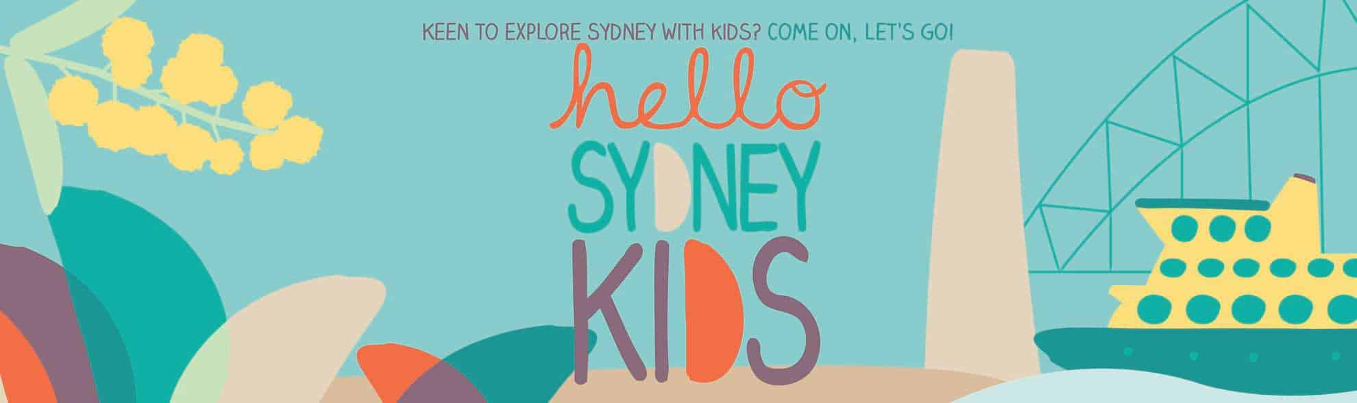 Hello Sydney Kids - Explore family-friendly Sydney