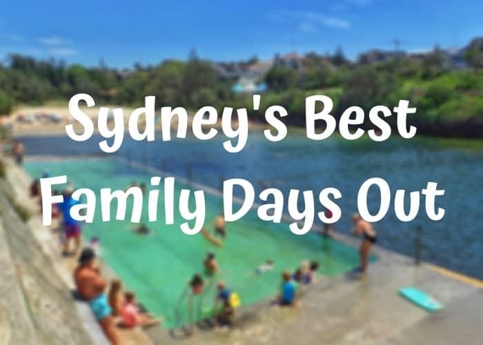 best family days out sydney
