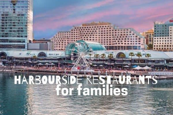 best Harbourside restaurants for families
