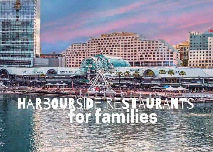 best Harbourside restaurants for families