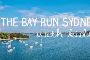 The Bay Run With Kids: Sydney Best Walking and Cycling Tracks for Families