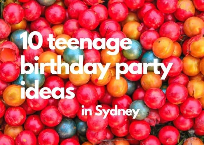 Teenagers Birthday Parties In Sydney 10 Free And Paid Ideas