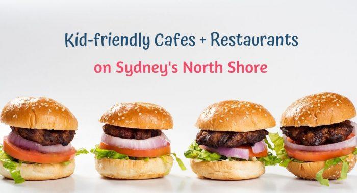 cafes north shore sydney child-friendly image